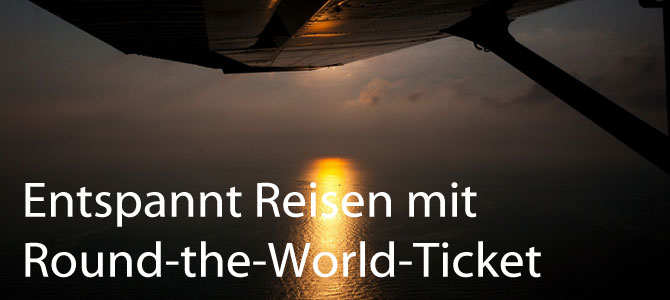 10 Vorteile eines Round-the-World-Tickets
